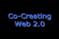 Co-Creating with Web 2.0