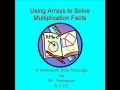 Using Arrays to Solve Multiplication Facts