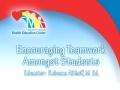 Encouraging Teamwork Amongst Students