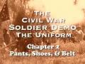 Civil War Uniform - Pants and Shoes