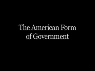 The American Form of Government - TeacherTube