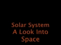 The Solar System  A Look Into Space