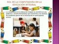 Importancia de la computadora en la educaci?n integral (video)