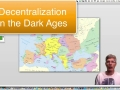 The Decentralization of Europe at the time of the Dark Ages