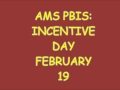 Incentive Day February 19