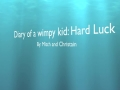 Book Trailer: Diary of a Wimpy Kid Hard Luck