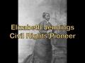 Elizabeth Jennings, Civil Rights Pioneer