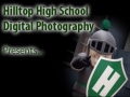 Hilltop High School Digital Beginning Photography Semester 1
