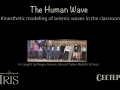 Human Wave—Modeling seismic waves in the classroom