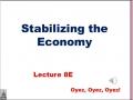8E - Stabilizing the Economy