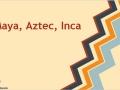The Aztec Civilization Presentation Summit Parkway