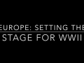 Setting the Stage for WWII