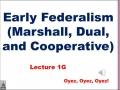 1g- Early Federalism