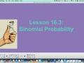 16.3 Binomial Probability