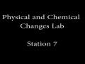 Physical and Chemical Changes Lab_Station 7