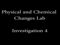 Physical and Chemical Changes Lab_Investigation 4