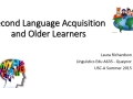 Second Language Acquisition and the Older Learner