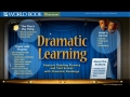 World Book's Dramatic Learning: An introduction