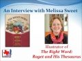 The Right Word: Roget and His Thesaurus - Melissa Sweet Interview