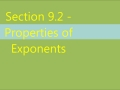 Section 9.2 - Properties of Exponents