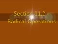Section 11.2 - Radical Operations