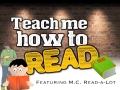 Teach Me How to Read