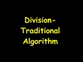 Division- Traditional Algorithm