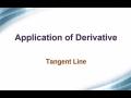 Application of Derivative: Tangent Line