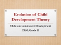 Historical Foundations of Child Development Theory