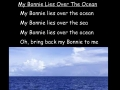 My Bonnie lives over the ocean sing-along