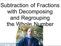 Subtraction of Fractions Regrouping the Whole