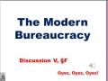 5F: Modern Bureaucracy