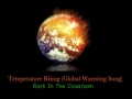 Rock In The Classroom /  Temperature Rising (Global Warming Song)