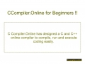 Compile and Run Using CCompiler.Online !!