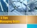 Top 5 Tips For Managing Debts