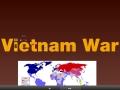 Vietnam War- Indochina to JFK