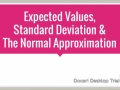 Expected value, standard deviation and the Normal approximation