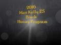Matt Kelly ES Black History Program