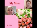 My Mom by Chloe