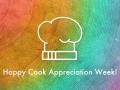 Happy Cook Appreciation Week!