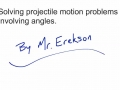 Projectile Motion Problems with Angles