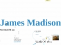 Madison and War of 1812