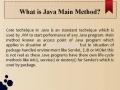 What is Java Main Method ?