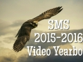 2015-2016 SMS Video Yearbook