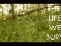 Student Book Promo - The Life We Bury