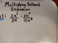 Algebra 1B Lesson 12 Multiply Rational Expressions