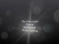 The Chocolate Touch Movie Trailer