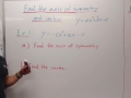 Algebra 1B Lesson 15 Find the Axis of Symmetry and Vertex