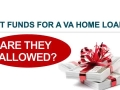 Using Gift Funds with A Veterans Home Loan