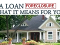 VA Loan Foreclosure – What It Means For You